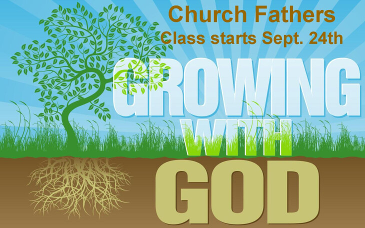 Church Fathers Class - Growing with God