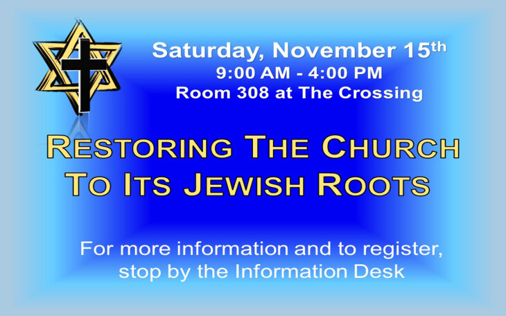 Restoring the Church to its Jewish Roots Nov 2014