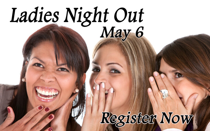 Ladies Night Out May 6