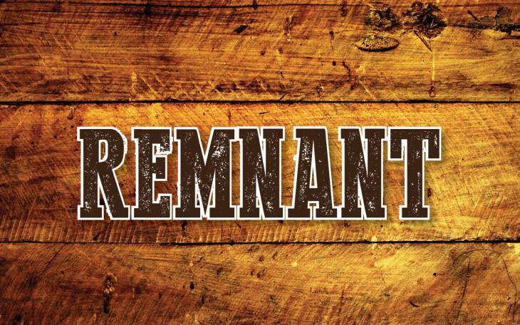 Remnant June 26