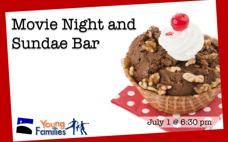 Crossing Young Families Movie Night and Sundae Bar