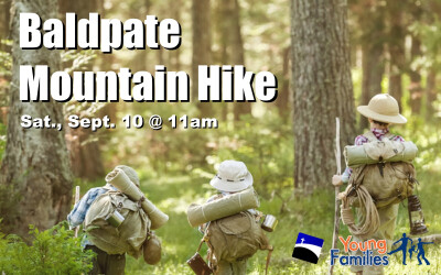 Young Families Baldpate Mountain Hike - Sep 10 2016 11:00 AM