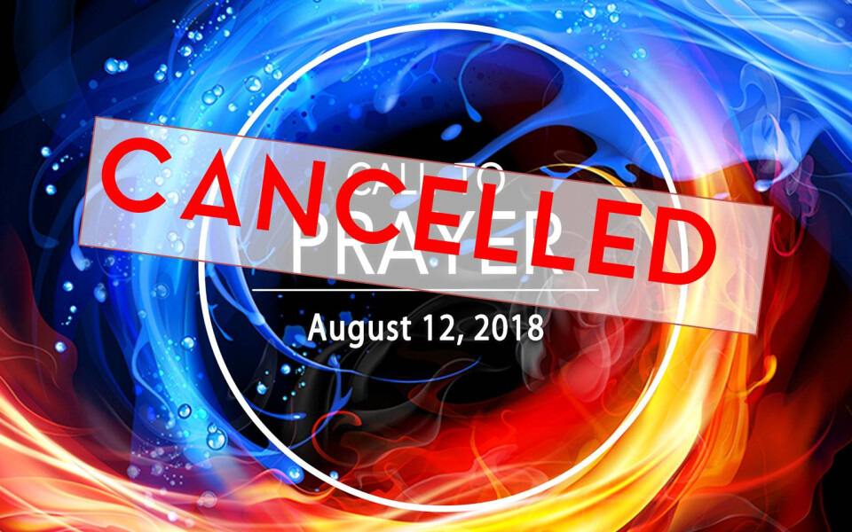 August Call to Prayer Cancelled