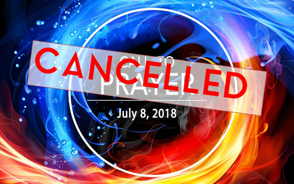 July Call to Prayer is Cancelled